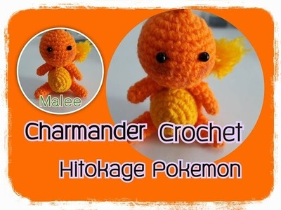Pokemon Crochet.Charmander Hitokage Pokemon.Pokemon.Charmander Crochet :ถักโปเกมอน