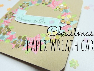 Tutorial : Christmas paper wreath card. Tutoriel : Carte couronne de Noël en papier ❅