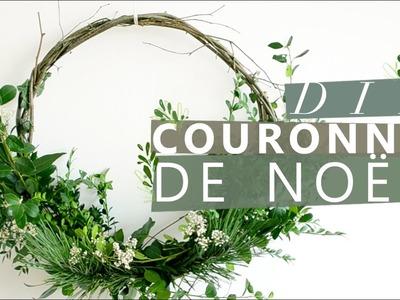 JOUR 8 : COMMENT FAIRE UN COURONNE DE NOËL - DIY CHRISTMAS WREATH