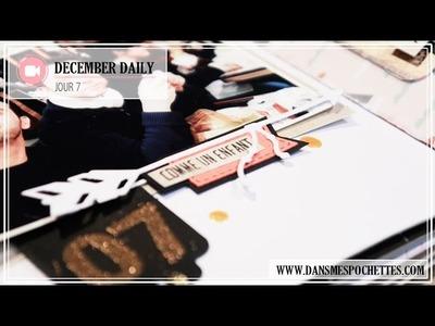 (Scrapbooking) December Daily en français. Jour 7