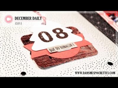 (Scrapbooking) December Daily en français. Jour 8