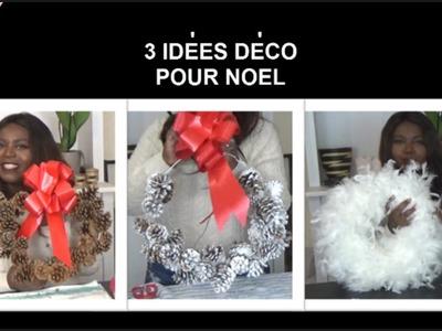 [DIY n° 3] : 3 IDEES DECO DE NOEL