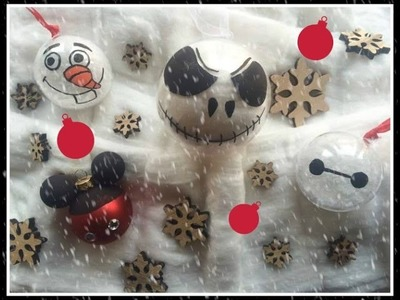 [diy] Boules de Noël Disney: Mickey, B-Max, Mr Jack et Olaf