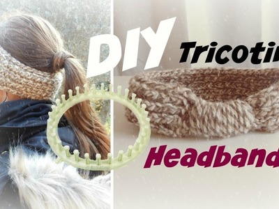 [ DIY ACTION ] Headband facile au tricotin circulaire