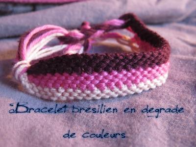 Tuto bracelet brésilien en dégradé de couleurs