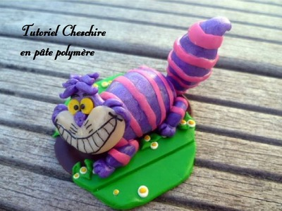 Tutoriel Chat Cheschire en fimo