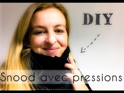 Coudre un Snood avec des pressions - Tuto Couture DIY