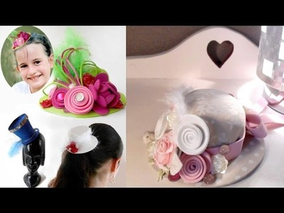DIY - MINI CHAPEAUX parfumés, broches, serre-tête, déguisement, barrette