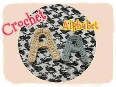Crochet Alphabet Series.crochet alphabet patterns.Crochet A : ถักอักษรภาษาอังกฤษ.ถักไหมพรมตัว A