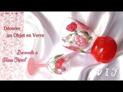 Décoration d'objet en verre - Decorate a glass object - DIY