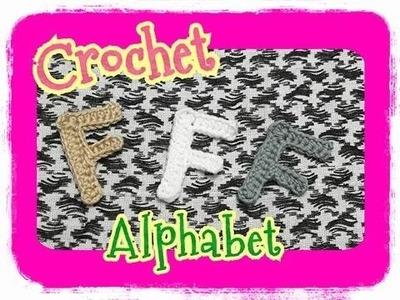Crochet Alphabet Series.crochet alphabet patterns.Crochet F: ถักอักษรภาษาอังกฤษ.ถักไหมพรมตัว F