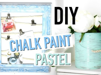 DIY (français) Deco Chambre Pastel : CHALK PAINT Room Decor