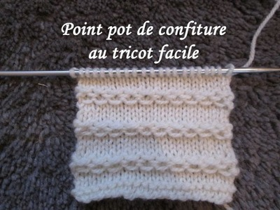 TUTO POINT CHAINETTE OU CONFITURE AU TRICOT stitch knitting PUNTO TEJIDO DOS AGUJAS