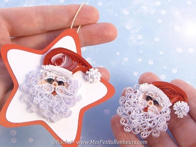 Père Noël en quilling  - Tutoriel - Quilled Father Christmas