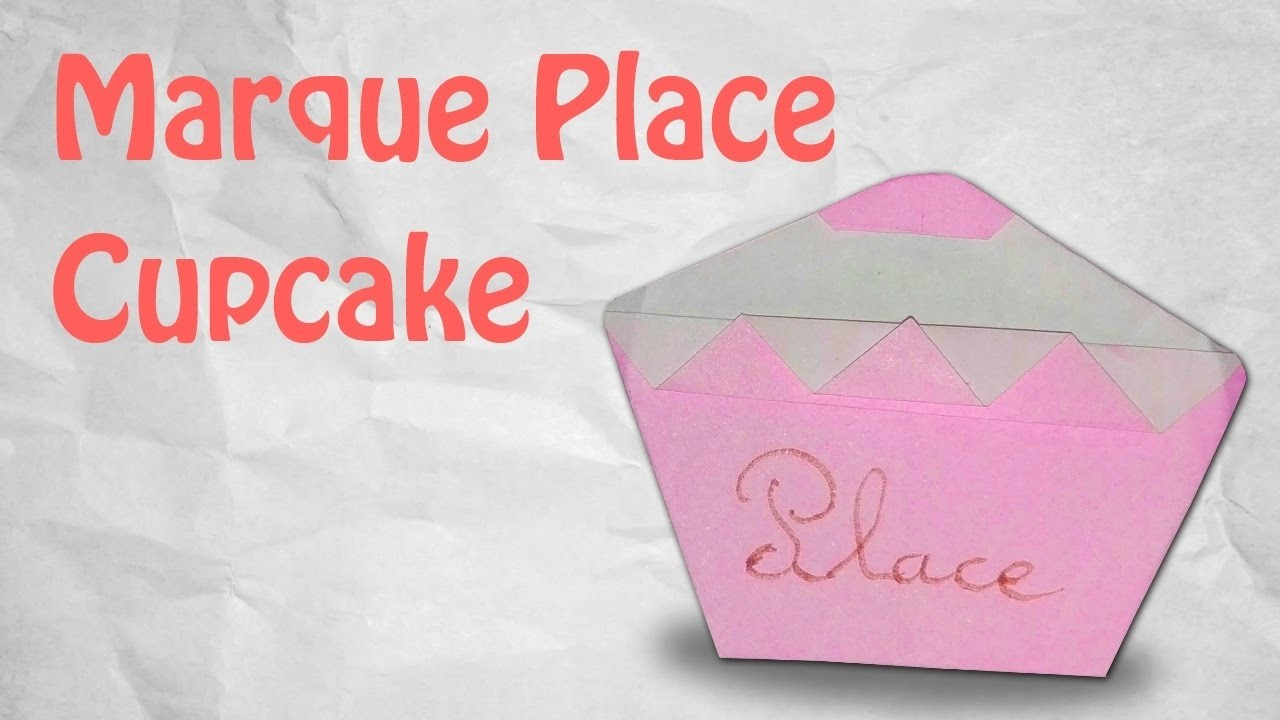 origami marque place cupcake super simple. Black Bedroom Furniture Sets. Home Design Ideas