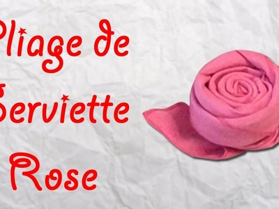 Origami : Pliage de serviette Rose - serviette en forme de Rose