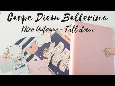 CARPE DIEM BALLERINA THE RESET GIRL PLANNER : DECO AUTOMNE - FALL DECOR