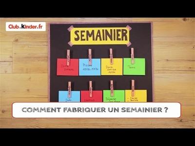 Club.kinder.fr - DIY - Comment fabriquer un semainier ?