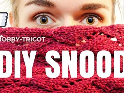 TUTO TRICOT - DIY - SNOOD MOTIF LOSANGES