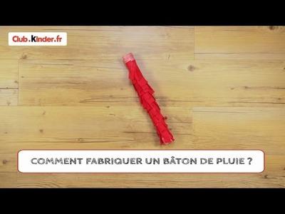 Club.kinder.fr - DIY - Comment faire un bâton de pluie ?