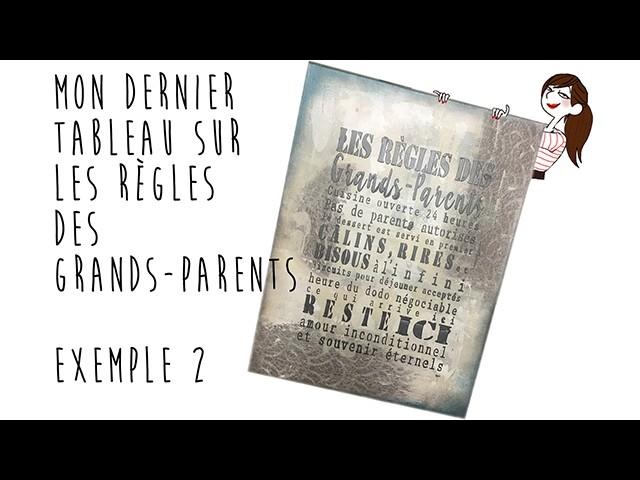DIY Tableau : Règles des Grands-Parents Exemple2