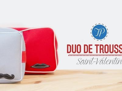 Tuto DIY - Duo de trousses de toilette pour la St Valentin