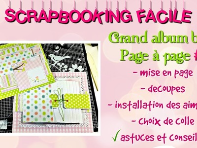 #1 [SCRAP] TUTORIEL Grand album bébé page à page