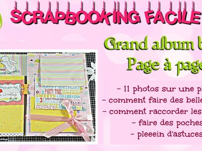 #13 [SCRAP] TUTORIEL Grand album bébé page à page