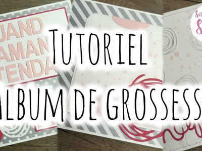 [Tutoriel n°9] : Album de grossesse ❀ | Scrap with Steph