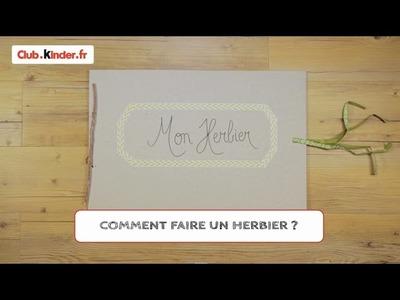 Club.kinder.fr - DIY - Comment fabriquer un herbier ?
