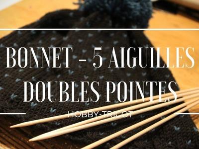 TUTO TRICOT - DIY - BONNET ADULTE MIXTE - AIGUILLES DOUBLES POINTES
