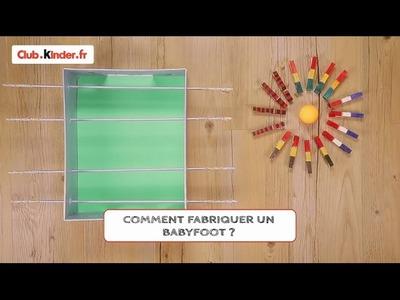 Club.kinder.fr - DIY - Comment fabriquer un babyfoot ?