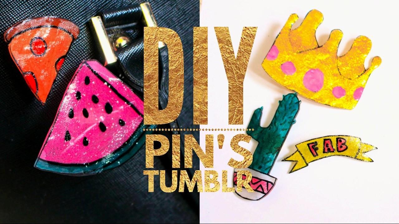 DIY Pin's Tumblr I Plastique Fou