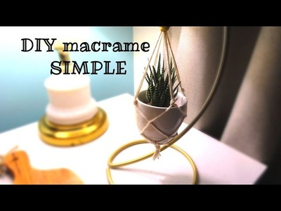 DIY macrame SIMPLE pour accrocher une plante !!