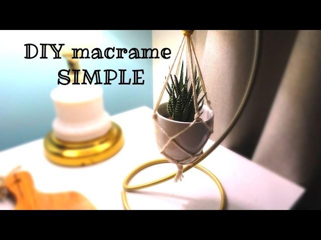 DIY macrame SIMPLE pour accrocher une plante !!
