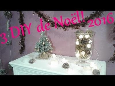 3 DIY de Noël! 2016