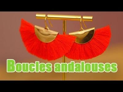 DIY Boucles d'oreilles andalouses