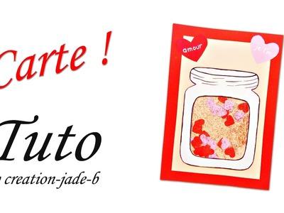 DIY Saint-Valentin - Carte avec Jarre remplie de Cœurs ! ♥