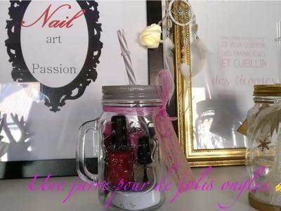 [ DIY n°3 ] : Une jarre pour de jolis ongles - Idée cadeau