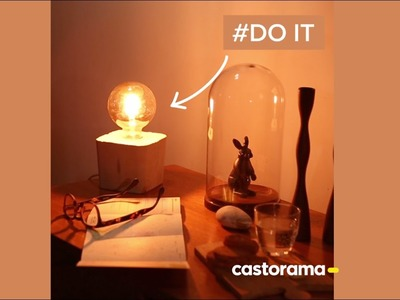 DIY : fabriquez une lampe en béton - Castorama