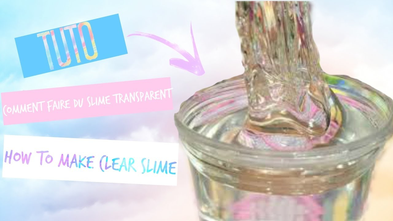 tuto comment faire du slime transparent sans borax how to make clear slime no borax. Black Bedroom Furniture Sets. Home Design Ideas