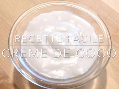 Recette - Faire sa crème de Coco - DIY Coconut Cream - Recette Facile - Easy Recipe - HeyLittleJean
