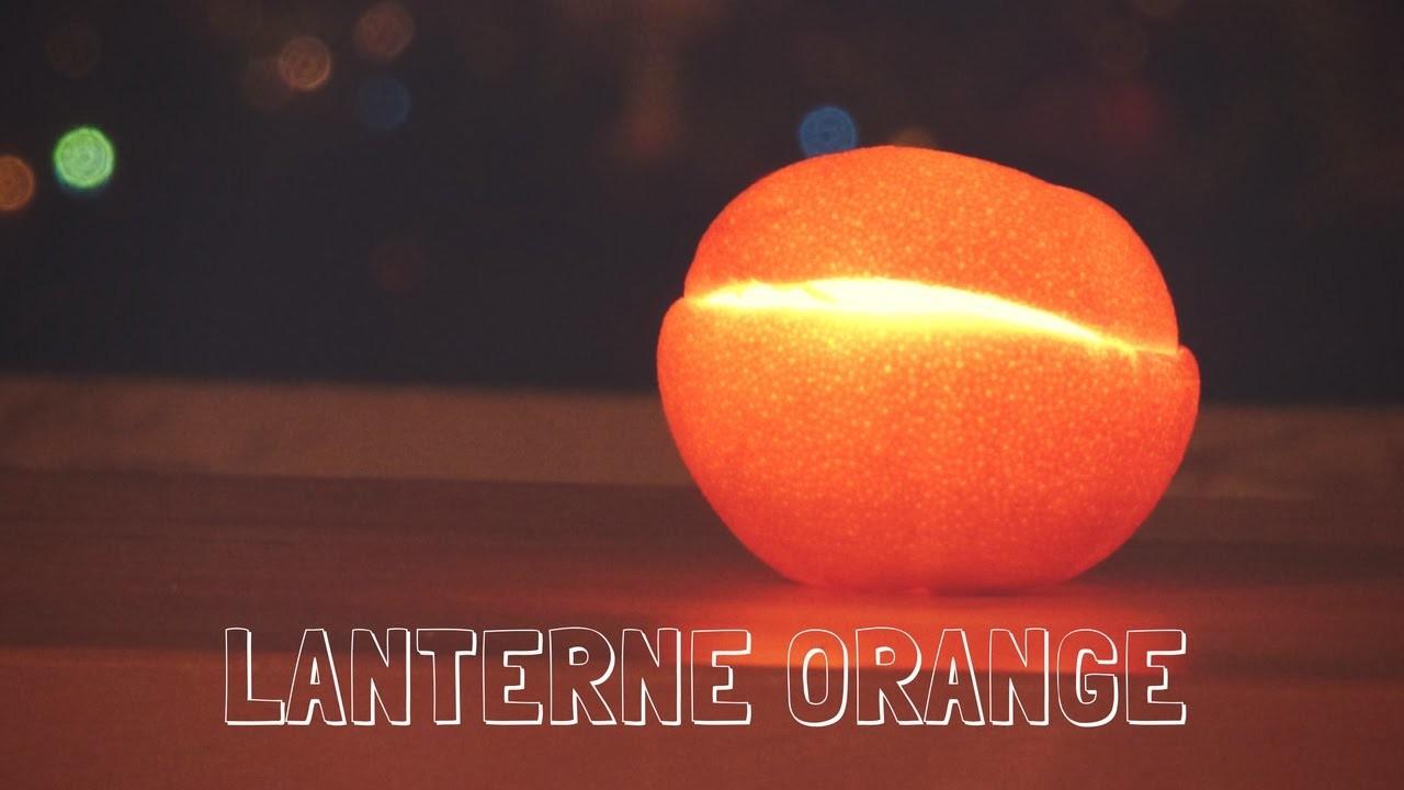 DIY de l'avent - La lanterne orange