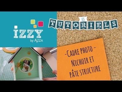Cadre photo DIY | Nichoir et Pâte structure