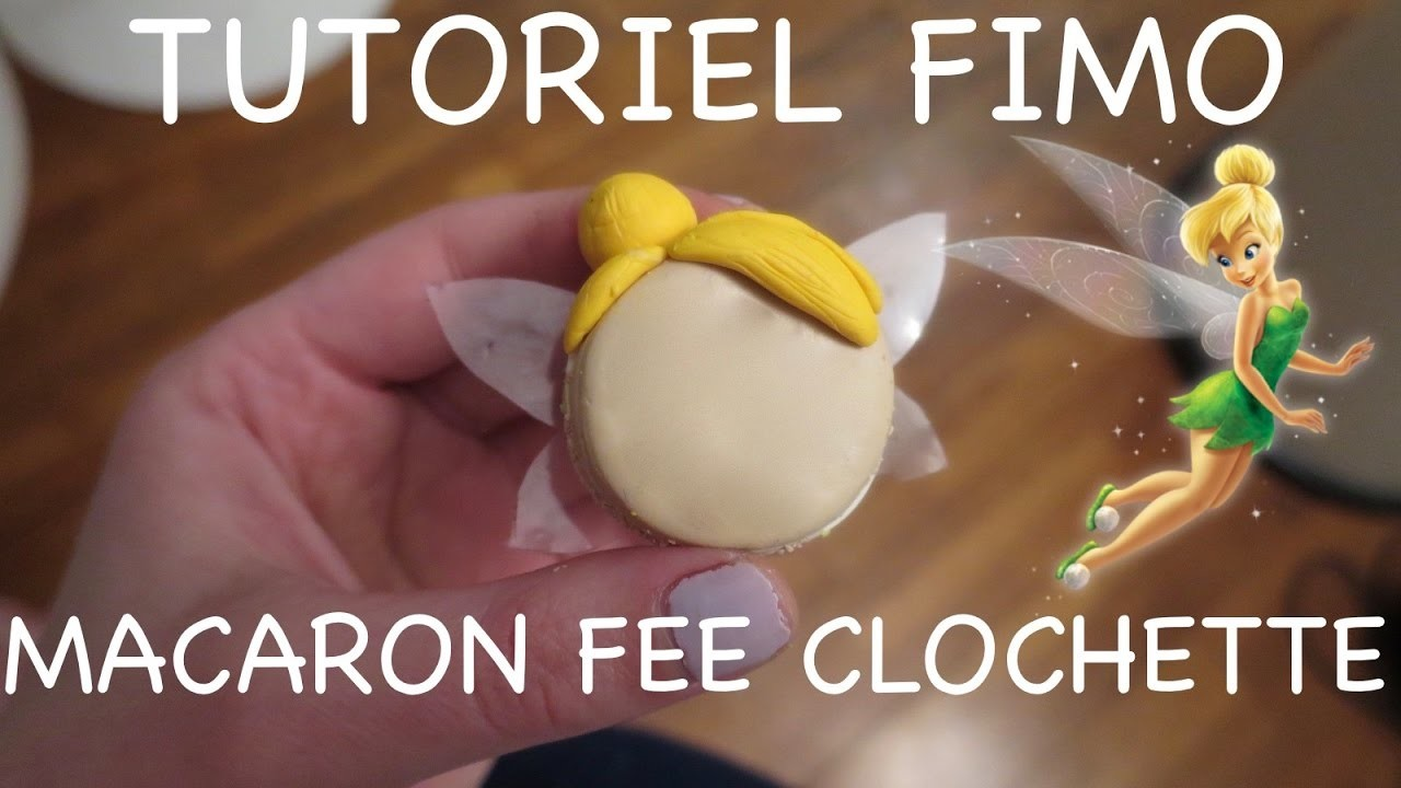 Polymer Clay Tutorial   TinkerBell   Fée Clochette Macaron