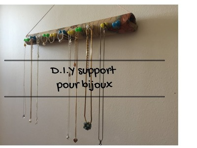 D.I.Y.  SUPPORT POUR BIJOUX????