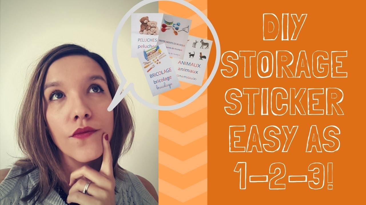 DIY Tuto: Create your own storage stickers! DIYTuto: Fais-toi même tes étiquettes de rangement!