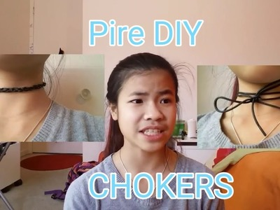 PIRE DIY: Chokers - Zoé
