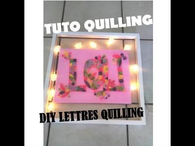 TUTO lettres en QUILLING. DIY tableau quilling LOU sous verre
