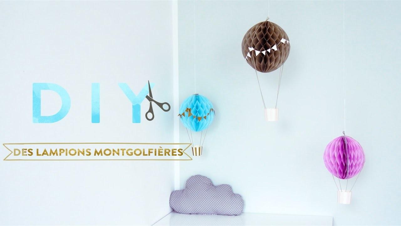 Des lampions montgolfières - DIY Westwing FRANCE